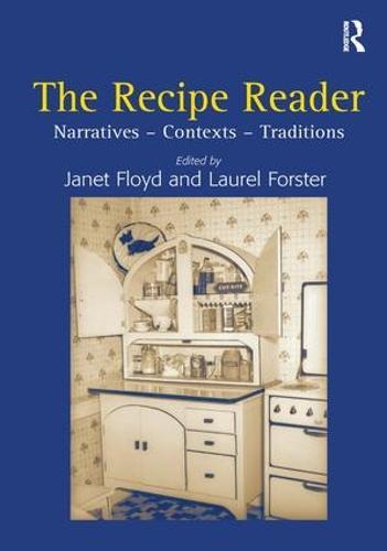The Recipe Reader: Narratives - Contexts - Traditions (Hardback)