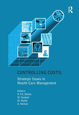 Controlling Costs: Strategic Issues in Health Care Management (Hardback)