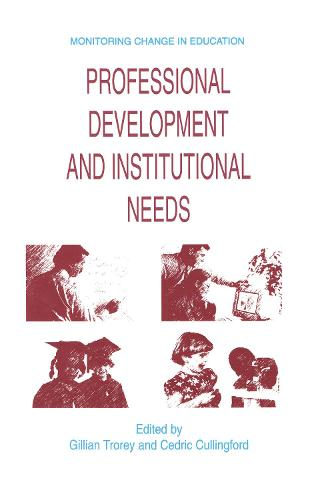 Professional Development and Institutional Needs - Monitoring Change in Education (Hardback)