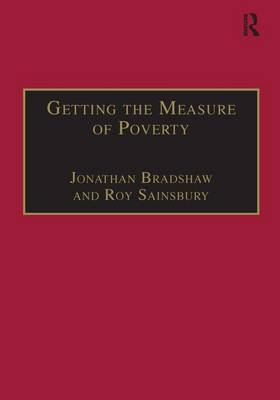 Getting the Measure of Poverty: The Early Legacy of Seebohm Rowntree - Studies in Cash & Care (Hardback)