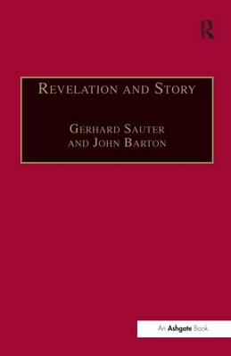 Revelation and Story: Narrative Theology and the Centrality of Story (Hardback)