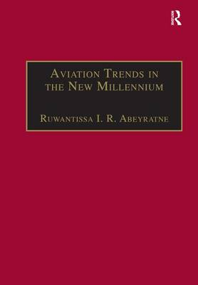 Aviation Trends in the New Millennium (Hardback)