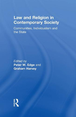 Law and Religion in Contemporary Society: Communities, Individualism and the State (Hardback)