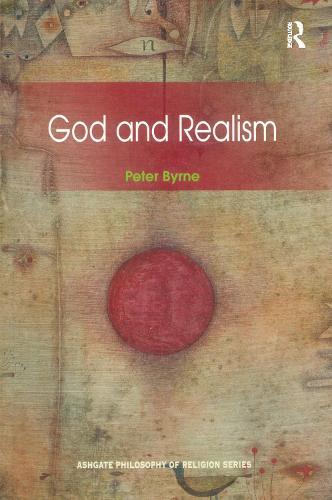 God and Realism - Routledge Philosophy of Religion Series (Paperback)