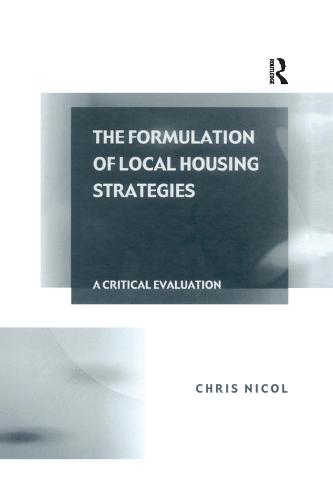 The Formulation of Local Housing Strategies: A Critical Evaluation (Hardback)