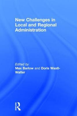 New Challenges in Local and Regional Administration (Hardback)