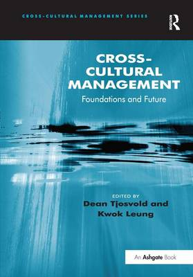 Cross-Cultural Management: Foundations and Future - Cross-Cultural Management (Hardback)