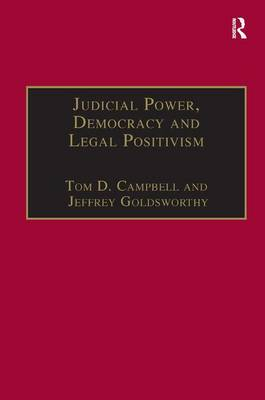Judicial Power, Democracy and Legal Positivism - Applied Legal Philosophy (Hardback)