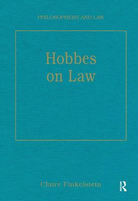 Hobbes on Law - Philosophers and Law (Hardback)