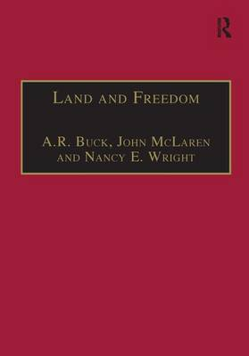 Land and Freedom: Law, Property Rights and the British Diaspora (Hardback)