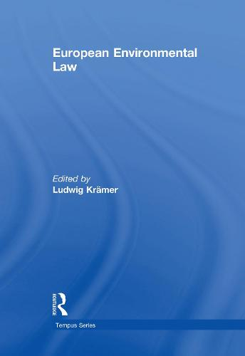 European Environmental Law: A Comparative Perspective - Tempus Series (Hardback)