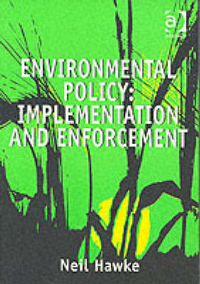 Environmental Policy: Implementation and Enforcement (Paperback)