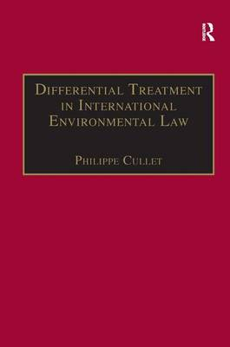 Differential Treatment in International Environmental Law (Hardback)