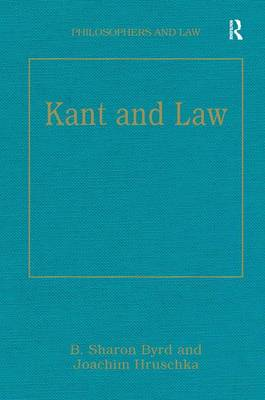 Kant and Law - Philosophers and Law (Hardback)