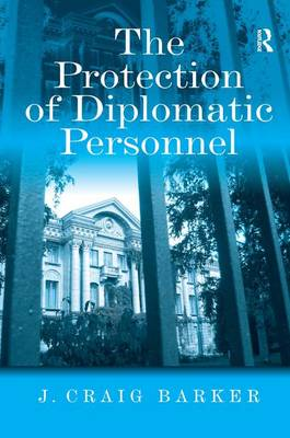 The Protection of Diplomatic Personnel (Hardback)