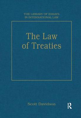 The Law of Treaties - The Library of Essays in International Law (Hardback)