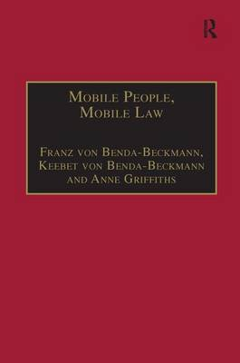 Mobile People, Mobile Law: Expanding Legal Relations in a Contracting World - Law, Justice and Power (Hardback)