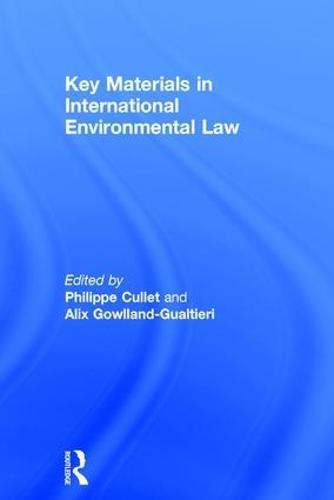 Key Materials in International Environmental Law (Hardback)