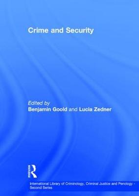 Crime and Security - International Library of Criminology, Criminal Justice and Penology - Second Series (Hardback)