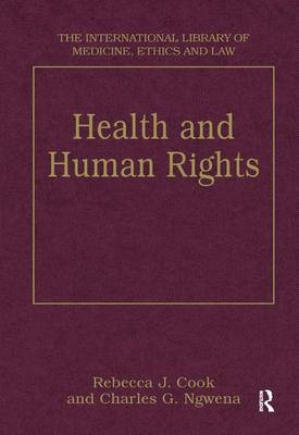 Health and Human Rights - The International Library of Medicine, Ethics and Law (Hardback)