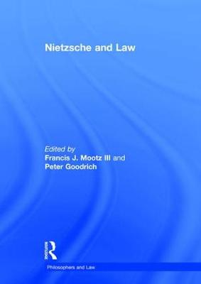 Nietzsche and Law - Philosophers and Law (Hardback)
