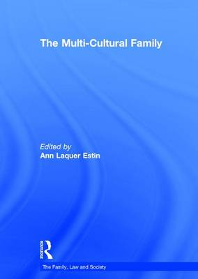 The Multi-Cultural Family - The Family, Law and Society (Hardback)
