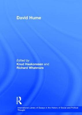 David Hume - International Library of Essays in the History of Social and Political Thought (Hardback)