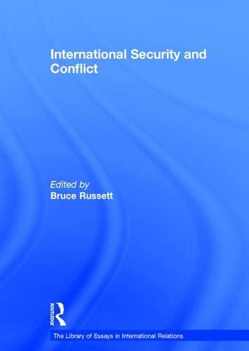 International Security and Conflict - The Library of Essays in International Relations (Hardback)
