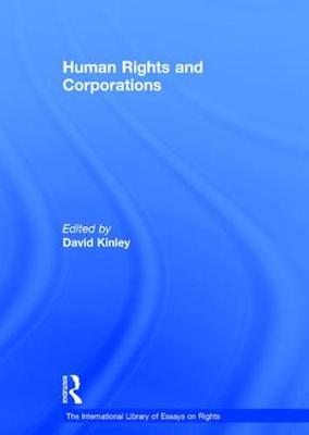 Human Rights and Corporations - The International Library of Essays on Rights (Hardback)