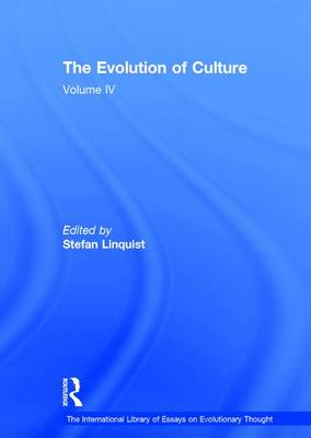 The Evolution of Culture: Volume IV - The International Library of Essays on Evolutionary Thought (Hardback)