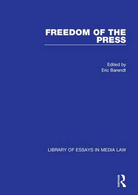Freedom of the Press - Library of Essays in Media Law (Hardback)