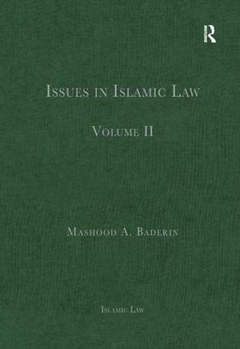 Issues in Islamic Law: Volume II - Islamic Law (Hardback)