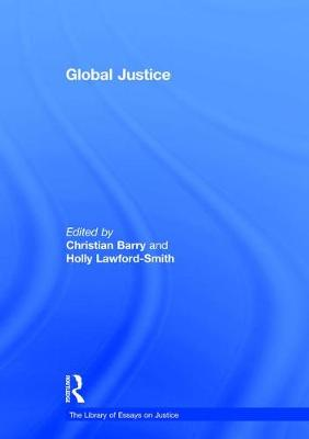 Global Justice - The Library of Essays on Justice (Hardback)