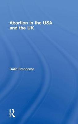 Abortion in the USA and the UK (Hardback)
