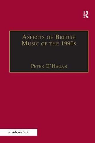 Aspects of British Music of the 1990s (Hardback)