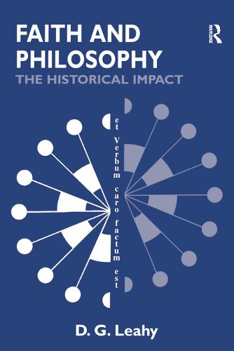 Faith and Philosophy: The Historical Impact (Paperback)