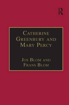Catherine Greenbury and Mary Percy: Printed Writings 1500-1640: Series 1, Part Four, Volume 2 - The Early Modern Englishwoman: A Facsimile Library of Essential Works & Printed Writings, 1500-1640: Series I, Part Four (Hardback)