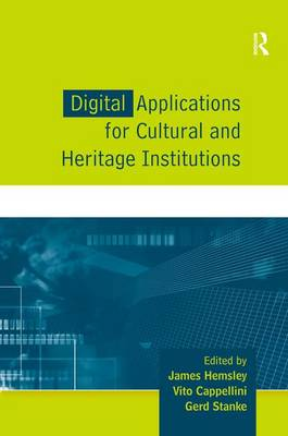 Digital Applications for Cultural and Heritage Institutions (Hardback)