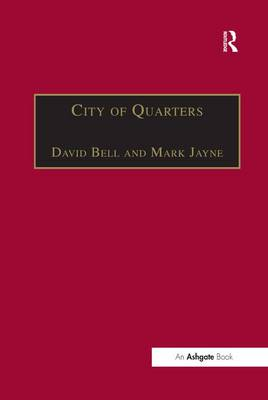 City of Quarters: Urban Villages in the Contemporary City (Paperback)