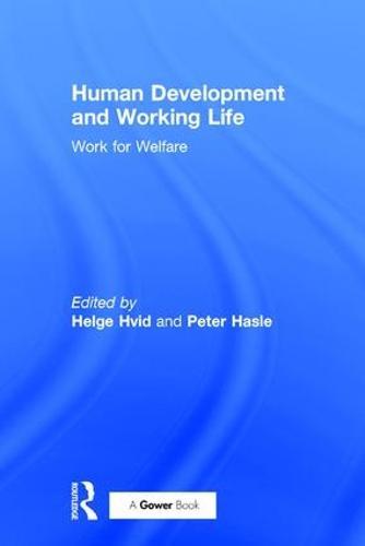 Human Development and Working Life: Work for Welfare (Hardback)