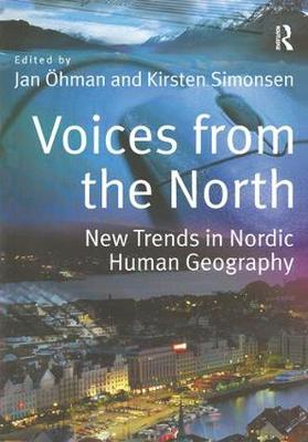 Voices from the North: New Trends in Nordic Human Geography (Paperback)