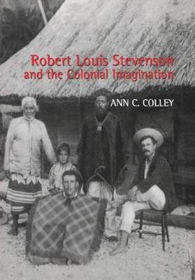 Robert Louis Stevenson and the Colonial Imagination (Hardback)
