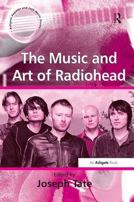 The Music and Art of Radiohead (Paperback)