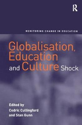 Globalisation, Education and Culture Shock - Monitoring Change in Education (Hardback)