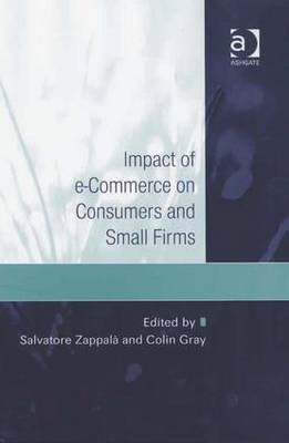 Impact of e-commerce on Consumers and Small Firms (Hardback)