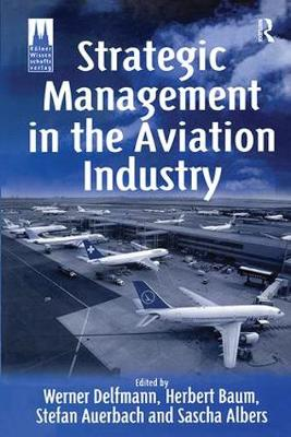 Strategic Management in the Aviation Industry (Hardback)