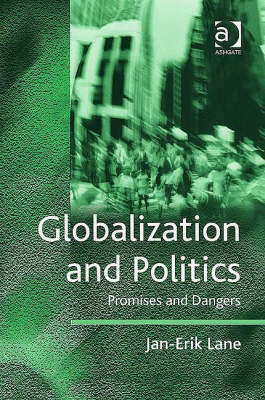 Globalization and Politics: Promises and Dangers (Hardback)