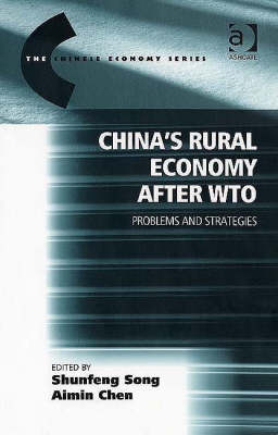 China's Rural Economy After WTO: Problems and Strategies - The Chinese Trade and Industry Series (Hardback)