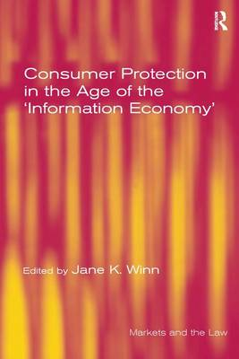 Consumer Protection in the Age of the 'Information Economy' (Hardback)