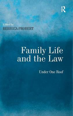Family Life and the Law: Under One Roof (Hardback)